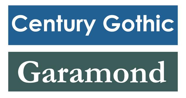Century Gothic and Garamond fonts